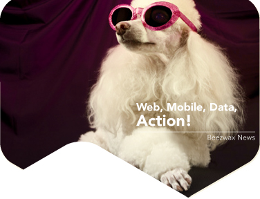 Beezwax News July 2012: Web, Mobile, Data, Action!