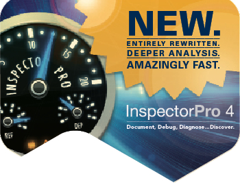 InspectorPro 4: New. Entirely rewritten. Deeper analysis. Amazingly Fast.